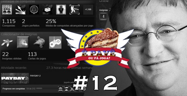 PavêCast #12 – Entendendo a Steam